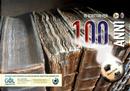 10 scrittori per 100 anni by Alessandro Marchi, Alex Boschetti, Danilo Masotti, Enrico Brizzi, Gianluca Morozzi, Grazia Verasani, Marcello Fini, Marco Poli, Paolo Alberti, Sandro Santori