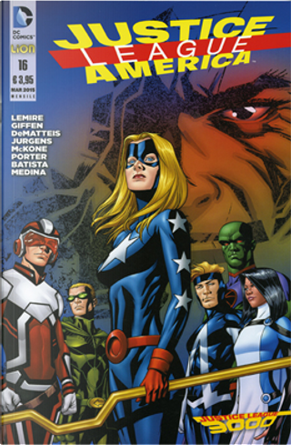 Justice League America n. 16 by Dan Jurgens, J. M. DeMatteis, Jeff Lemire, Keith Giffen
