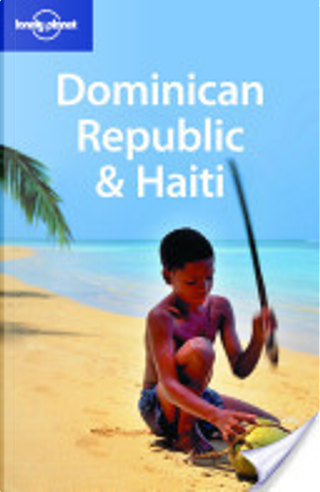 Dominican Republic and Haiti by Paul Clammer