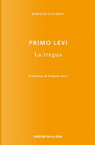 La tregua by Primo Levi