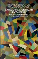 Categorie, significati e contesti by Andrea Spreafico, Tommaso Visone
