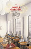 En Komikers Uppväxt by Jonas Gardell