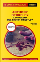 Il problema del signor Priestley by Anthony Berkeley