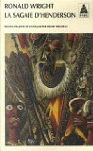 La sagaie d'Henderson by Henri Theureau, Ronald Wright