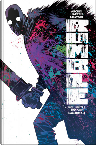 Rumble vol. 3 by John Arcudi, James Harren