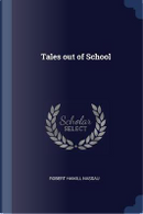 Tales Out of School by Robert Hamill Nassau
