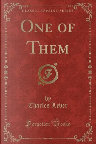 One of Them (Classic Reprint) by Charles Lever