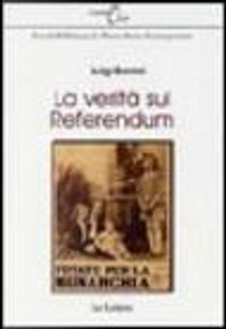 La verità sul referendum by Luigi Barzini