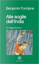 Alle soglie dell'India by Benjamin Fondane