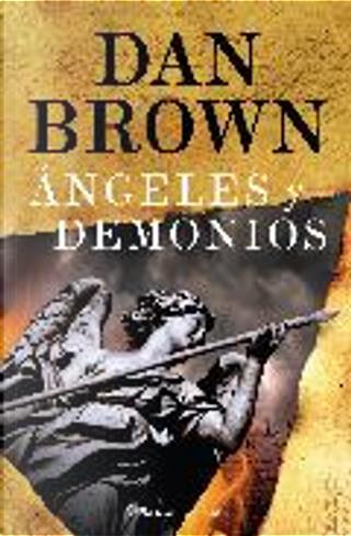Ángeles y demonios by Dan Brown