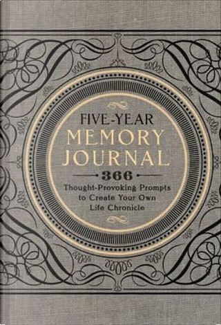 Five-Year Memory Journal by Inc. Sterling Publishing Co.