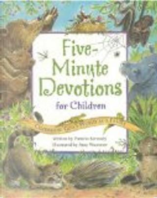 Five Minute Devotions for Children by Amy Wummer, Pamela Kennedy