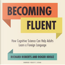 Becoming Fluent by Richard Roberts
