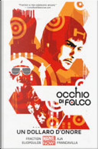 Occhio di Falco vol. 4 by Matt Fraction