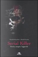 Serial killer by David Everitt, Harold Schechter