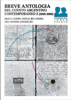 Breve antologia cuento argentino contemporaneo/Brief Anthology of Contemporary Argentine Tale by A. Castillo
