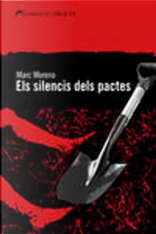 El silenci dels pactes by Marc Moreno