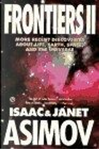Frontiers 2 by Isaac Asimov, Janet Asimov