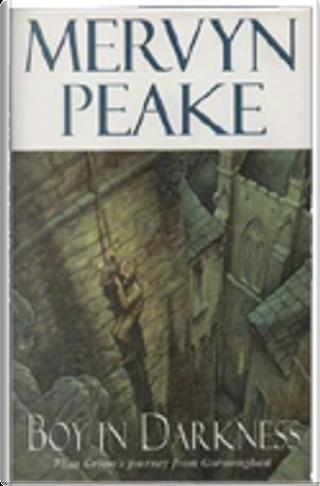 Boy in Darkness by Mervyn Peake