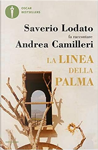 La linea della palma by Andrea Camilleri, Saverio Lodato
