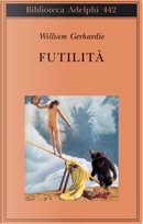 Futilità by William Gerhardie