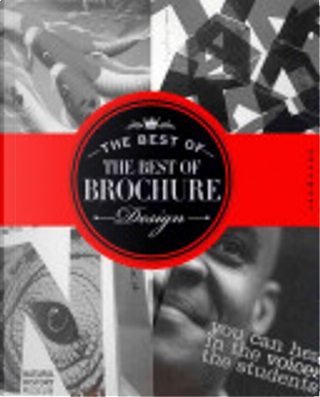 The Best of the Best of Brochure Design by Jason Godfrey, Willoughby Design Group, Cheryl Cullen, Wilson Harvey