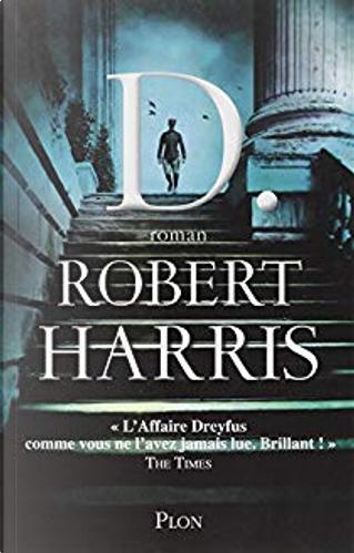 D. by Robert Harris