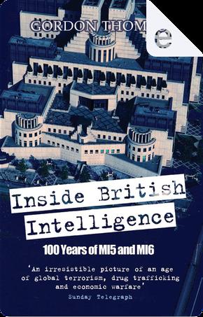 Inside British Intelligence by Gordon Thomas