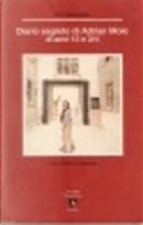 Diario segreto di Adrian Mole di anni 13 e 3/4 by Sue Townsend