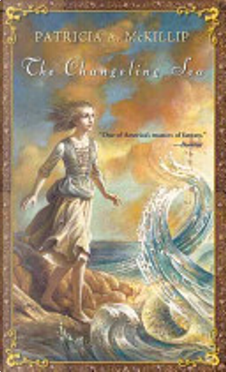 The Changeling Sea by Patricia A. McKillip