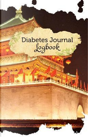 Diabetes Journal Log Book by Blood Sugar Journal Publishing
