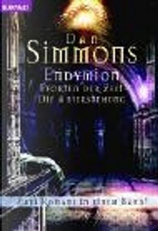 Endymion. Pforten der Zeit / Die Auferstehung. by Dan Simmons