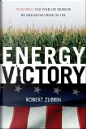 Energy victory by Robert Zubrin