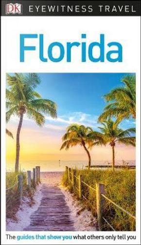DK Eyewitness Travel Guide Florida by DK Travel