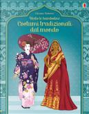 Costumi tradizionali dal mondo. Con adesivi. Ediz. illustrata by Emily Bone