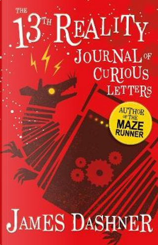 Journal of Curious Letters (The 13th Reality series) by James Dashner