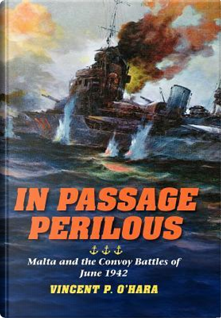 In Passage Perilous by Vincent P. O'Hara