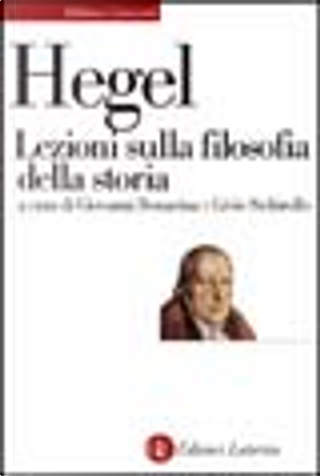 Lezioni sulla filosofia della storia by Georg Wilhelm Friedrich Hegel