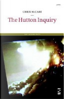 The Hutton Inquiry by Chris McCabe