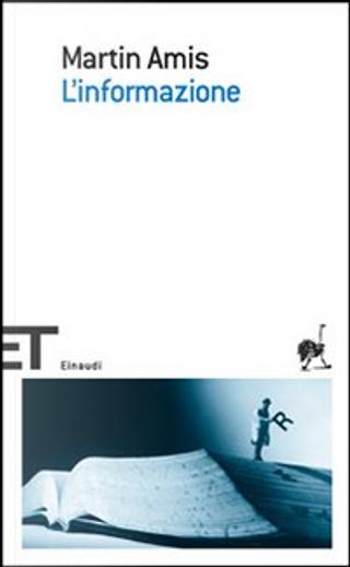 L'informazione by Martin Amis