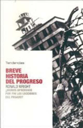 Breve historia del progreso by Ronald Wright