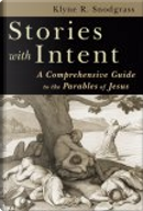 Stories With Intent by Klyne Snodgrass