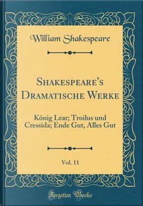 Shakespeare's Dramatische Werke, Vol. 11 by William Shakespeare