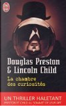 La chambre des curiosités by Douglas Preston, Lincoln Child, Sebastien Danchin