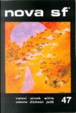 Nova SF* 47 - II serie by Clifford D. Simak, Cyril Judd, Duncan Adams, Gordon R. Dickson, J. T. McIntosh, James White, Judith Merril, Vittorio Catani