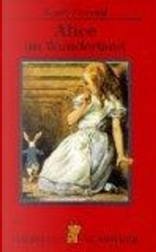 Alice im Wunderland. by John. Tenniel, Lewis Carroll