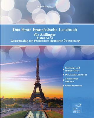 Das Erste Französische Lesebuch Für Anfsnger by Eugene Gotye