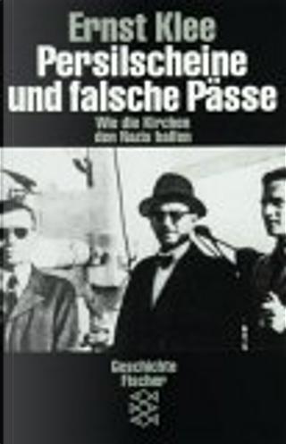 Persilscheine und falsche Pässe by Ernst Klee