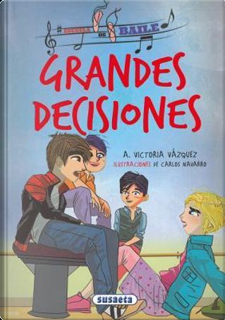 Grandes Decisiones by Susaeta Publishing