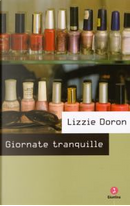 Giornate tranquille by Lizzie Doron